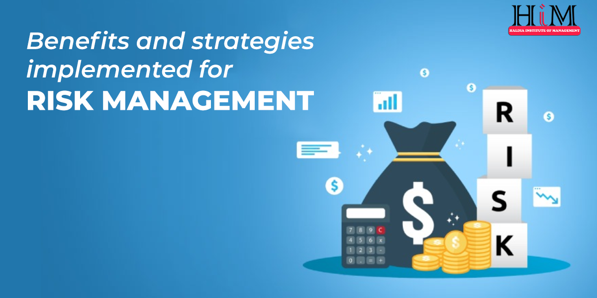 Benefits & Strategies Implemented for Risk Management