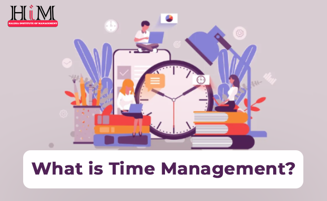 What Is Time Management?   How To Manage Time