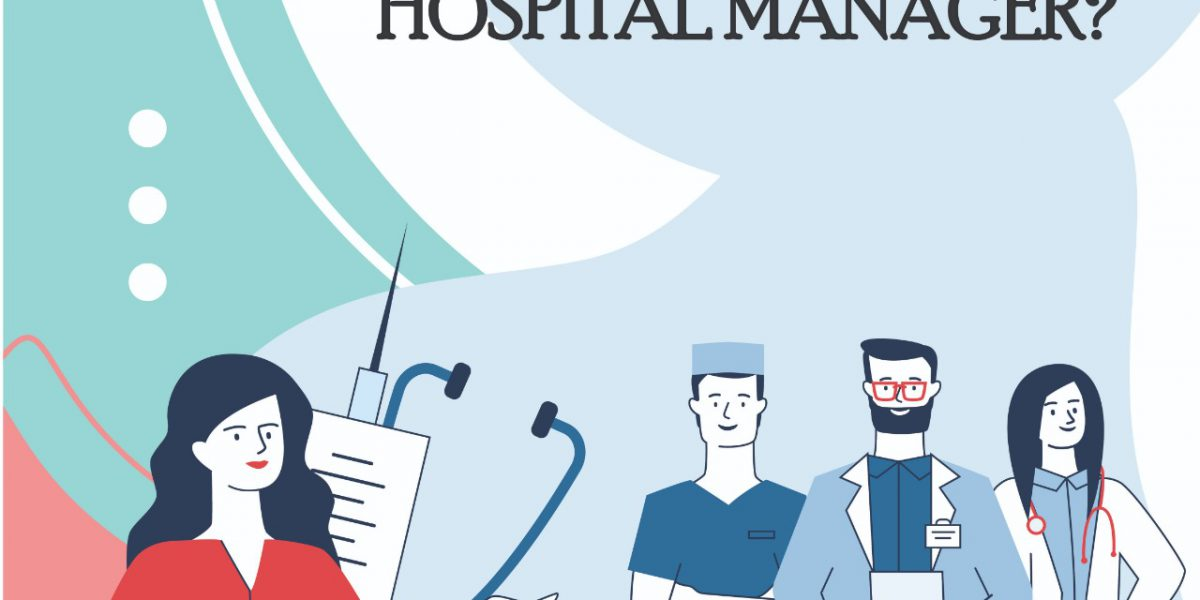 Hospital Management Career Prospects – Why Should You Join?